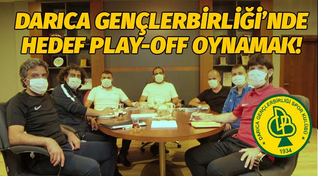 Darıca Gençlerbirliği'nde hedef play-off oynamak!