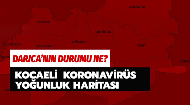 İşte Kocaeli'de Koronavirüs salgınının güncel durumu