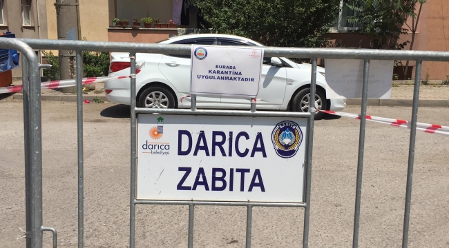Darıca'da 1 sokak, 7 günlük karantinaya alındı!