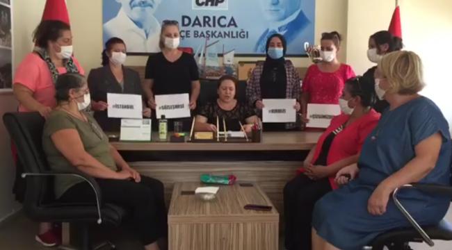 CHP Darıca Kadın Kolları'ndan 'İstanbul Sözleşmesi' açıklaması!