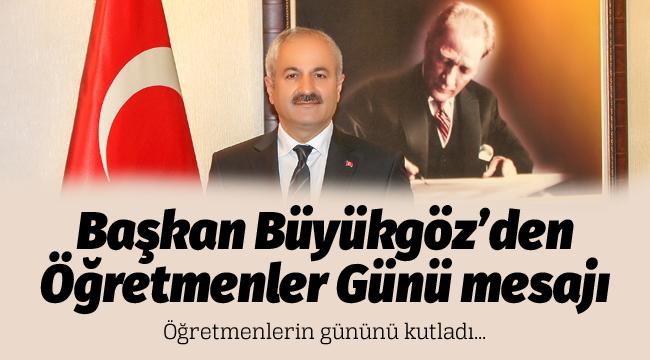 Başkan Büyükgöz'ün24 Kasım mesajı