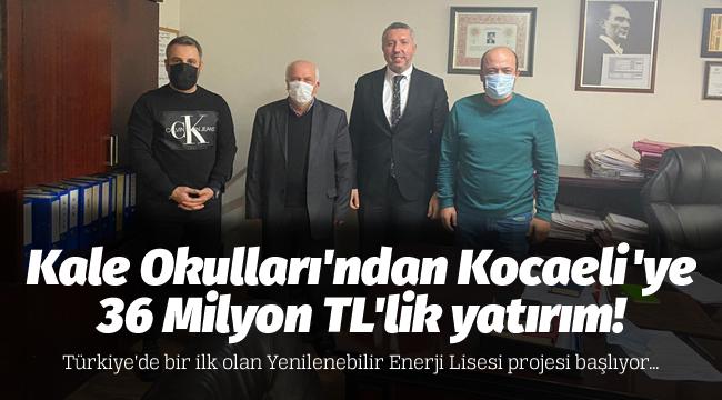 Kale Okulları'ndan Kocaeli'ye 36 Milyon TL'lik yatırım!