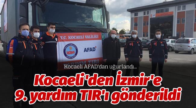 Kocaeli'den İzmir'e 9. yardım TIR'ı gönderildi