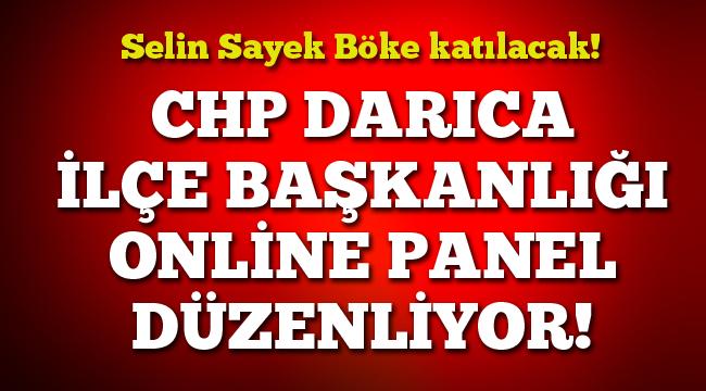 CHP Darıca'nın online paneline Selin Sayek Böke katılacak!