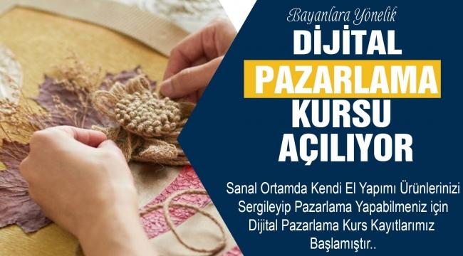 Darıca'da kadınlara özel 'Dijital Pazarlama' kursu açıldı!