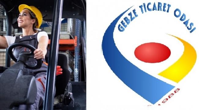 GTO'dan kadınlara ''Forklift Operatörlüğü Kursu
