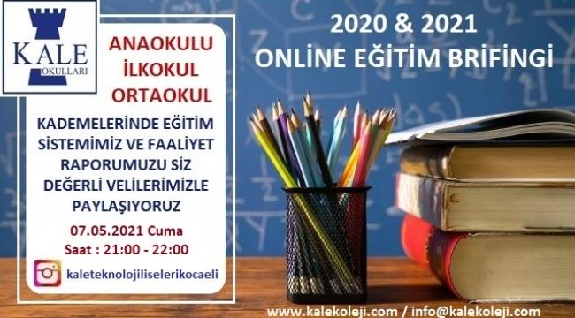 Kale Okulları'ndan online eğitim brifingi